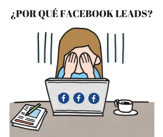 ¿Por qué FACEBOOK LEADS?