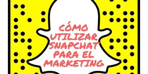 snapchat para el marketing