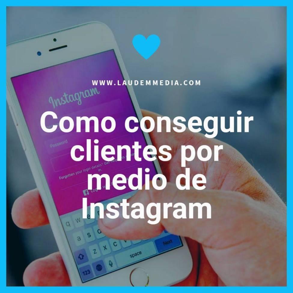 como conseguir clientes por medio de instagram